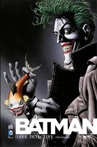 Steve Englehart et Marshall Rogers - Batman - Dark Detective - Intégrale.