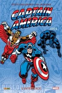 Steve Englehart et Mike Friedrich - Captain America L'intégrale Tome 8 : 1974.