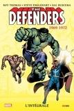 Steve Englehart et Steve Thomas - The Defenders Intégrale : 1969-1972.