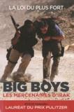 Steve Fainaru - Big boys - Les mercenaires d'Irak.