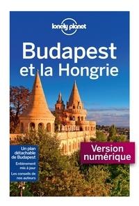 Steve Fallon et Anna Kaminski - Budapest et la Hongrie.