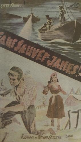 Faut sauver James !