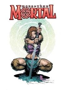Steve Firchow et Sharon Scott - More than Mortal.