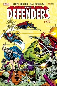Steve Gerber et Sal Buscema - The Defenders L'intégrale : 1975.