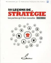 50 leçons de stratégie - Les parties quil faut connaître.pdf