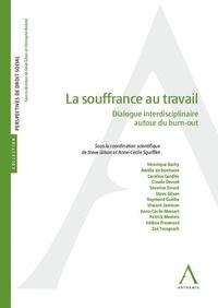 Steve Gilson et Anne-Cécile Squifflet - La souffrance au travail - Dialogue interdisciplinaire autour du burn-out.