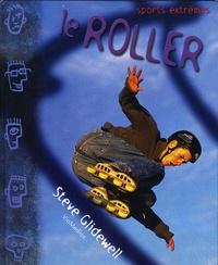 Steve Glidewell - Le Roller.
