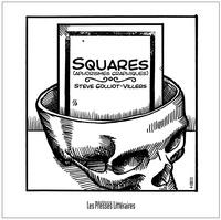 Steve Golliot-Villers - Squares (aphorismes graphiques).