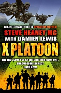 Steve Heaney, MC et Damien Lewis - X Platoon.