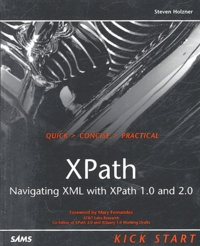 Steve Holzner - XPath - Navigating XML with XPath 1,0 and 2,0.
