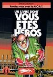 Steve Jackson et Arnaud Dupin de Beyssat - Défis fantastiques Tome 11 : Rendez-vous avec la M.O.R.T.