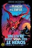 Steve Jackson - Défis fantastiques Tome 8 : Le manoir de l'enfer.