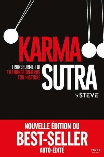 Karma sutra. Transforme-toi, tu transformeras ton histoire
