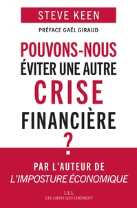 Steve Keen - Pouvons-nous éviter une autre crise financière ?.