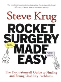 Goodtastepolice.fr Rocket Surgery Made Easy - The Do-It-Yourself Guide to Finding and Fixing Usability Problems Image