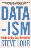 Steve Lohr - Data-ism - Inside the Big-Data Revolution.