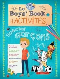 Steve Martin et Ellen Bailey - Le boy's book d'activités - Spécial garçon.