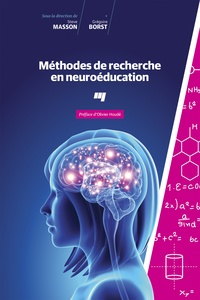 Steve Masson et Grégoire Borst - Méthodes de recherche en neuroéducation.