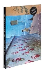 Steve McCurry - Instants suspendus.