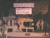 Steve Michiels - Crépuscule civil.