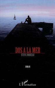 Steve Moreau - Dos à la mer.