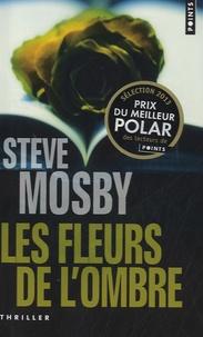 Steve Mosby - Les fleurs de l'ombre.