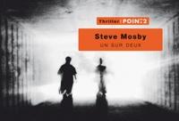 Steve Mosby - Un sur deux.