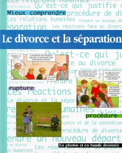 Steve Myers et Pete Sanders - Le divorce et la séparation.