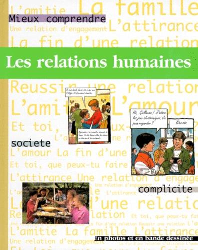 Steve Myers et Pete Sanders - Les relations humaines.