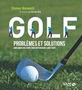 Steve Newell - Golf, problèmes et solutions - Améliorer vos coups pour un parcours sans faute.