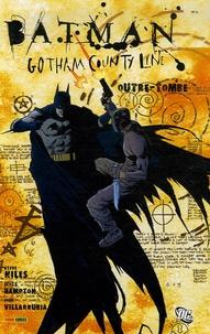 Steve Niles et Scott Hampton - Batman Gotham County Line Tome 1 : Outre-tombe.