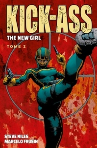 Steve Niles - Kick-Ass - The New Girl T02.