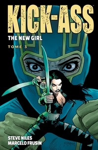 Steve Niles - Kick-Ass - The New Girl T03.