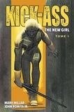Steve Niles et John JR Romita - Kick-Ass The new girl Tome 1 : .