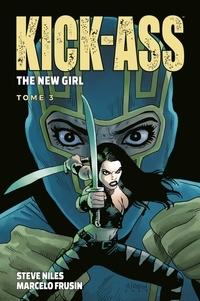 Steve Niles et Marcelo Frusin - Kick-Ass The new girl Tome 3 : .