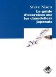 Steve Nison - Le guide d'exercices sur les chandeliers japonais.