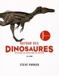 Steve Parker - Autour des dinosaures - Un voyage du jurasique au crétacé - Exposition présentée du 29 septembre 2015 au 16 août 2016 au Palais de la découverte.