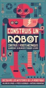Steve Parker - Construis un robot.