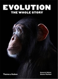 Steve Parker et Alice-M Roberts - Evolution - The Whole Story.