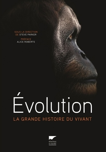 Steve Parker - Evolution - La grande histoire du vivant.