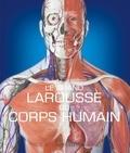 Steve Parker - Le Grand Larousse du corps humain.