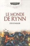 Steve Parker - Les batailles de l'Astartes Tome 1 : Le Monde de Rynn.