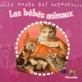 Steve Parker - Les bébés animaux.