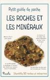 Steve Parker - Les roches et les minéraux.
