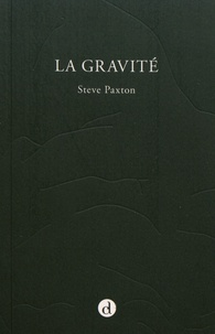 La gravité - Steve Paxton |