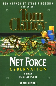 Steve Perry - Net Force Tome 6 : Cybernation.