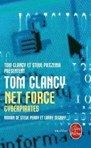 Steve Perry et Tom Clancy - Net Force Tome 7 : Cyberpirates.