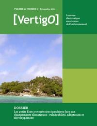 Steve Plante et Christian Bouchard - Les petits États et territoires insulaires face aux changements climatiques : vulnérabilité, adaptation et développement.