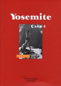 Steve Roper - Yosemite - Camp 4.