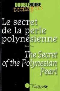 Steve Rosa - Le secret de la perle polynésienne.